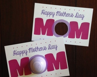 PRINTABLE Happy Mother's Day EOS Round Sphere Chapstick Lip Balm Card