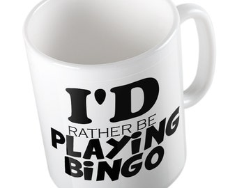 I'D Rather be Playing Bingo Joke mug
