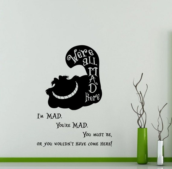 Alice In Wonderland Wall Decal Cheshire Cat Quote Weu0027re All Mad Here Disney  Cartoon ... Part 55