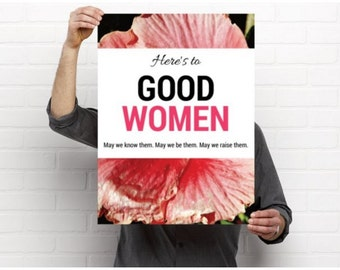 Here's To Good Women - Poster Quotes