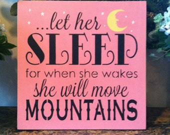 "Wood sign Let Her Sleep 12"" x 12"""