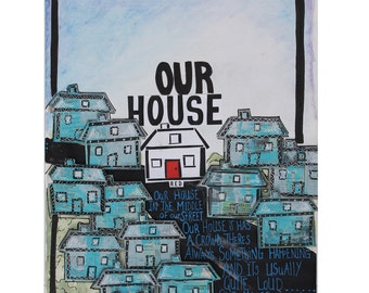 """Mixed Media Fine Art Print, """" Our House"""""""