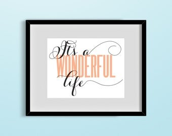Customizable 'It's A Wonderful Life' Graphic Print
