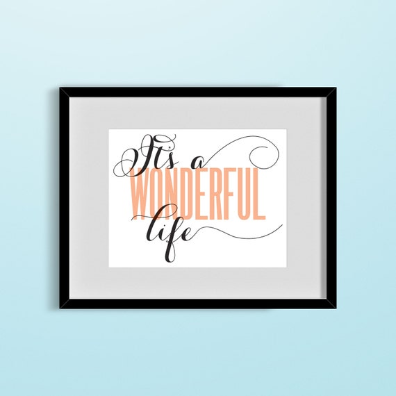 Customizable 39 It 39 S A Wonderful Life 39 Graphic Print