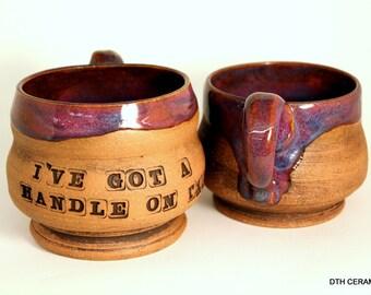 I've Got a Handle on This Mug