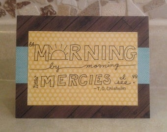 Morning by Morning Greeting Card