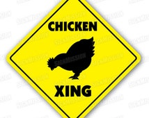 CHICKEN CROSSING Sign xing signs rancher farmer gift