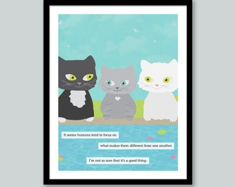Cat Quote Print: Different