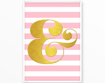 Ampersand, sign,type,gold, pink, Print, printable,digital, Typography, Quotes, Poster, Inspiration Home Decor, Screenprint, wall art, gift