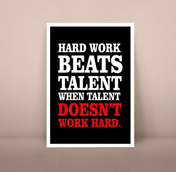 Hard Work Beats Talent Quotes