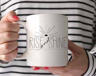 Hand Lettered Rise and Shine Mug