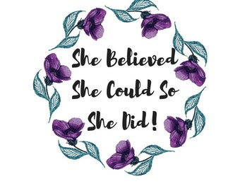She Believed She Could So She Did Iron On Transfer-Girl Power Iron On-Girl Power Heat Transfer-Printable Girls Iron On-DIY-DIY Iron On