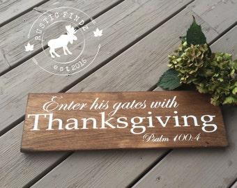 Thanksgiving sign // Scripture Sign // Scripture // Enter His Gates With Thanksgiving // Thanksgiving // psalm //  Thanksgiving decor
