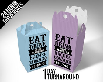 """Personalized """"Eat, Drink & Be Married"""" Wedding Favor Boxes"""