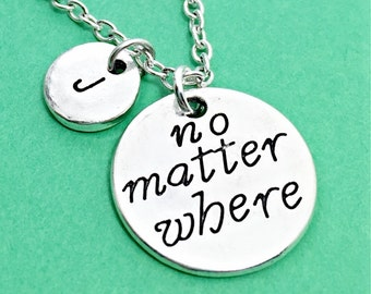 No matter where necklace, distance charm necklace, no matter where charm pendant, personalized, customized, initial charm, initial necklace