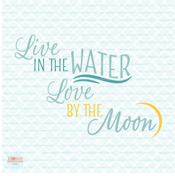Water Love Quotes: Live In The Water Love By The Moon Quote Beach Coastal
