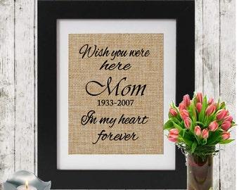 Memorial gift - Personalized Memorial Burlap Print - In Memory of a Parent - Sympathy Gift - Wish you were here - Memorial Rustic Print