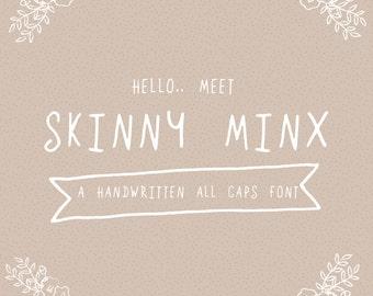 Hand-written Font, Typeface, Digital Font, All Caps Font, Handwriting Font, Digital Typeface // Skinny Minx