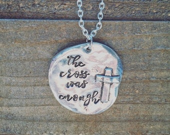 The Cross Was Enough Necklace