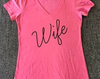 Wife, Wifey, Shirt, Wedding shirt, Wedding gift, Mrs. Bachelorette, shower gift