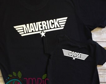 Maverick and Goose Shirts/Top Gun Shirt Set/Maverick Shirt/Goose Shirt/Daddy and Son Matching Shirt Set/Men's Tshirt/Infant Shirt/Toddler