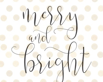 Merry and Bright Christmas Svg Design
