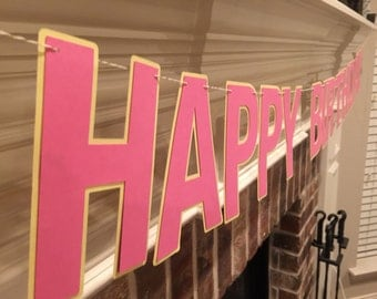 """Happy Birthday Banner, 5"""" letters, pink and yellow happy birthday banner, pink birthday banner"""