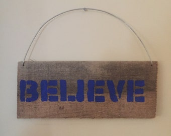 Rustic blue BELEVE sign
