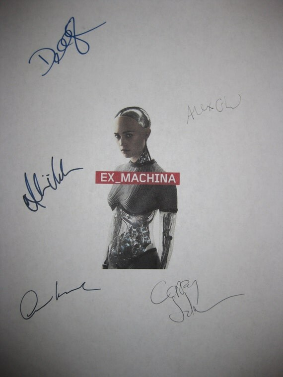 Ex Machina Signed Film Movie Screenplay Script x5 Autographs Domhnall Gleeson Alicia Vikander Corey Johnson Oscar IsaacAlex Garland sci fi