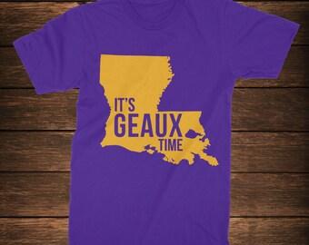 It's Geaux Time t-shirt