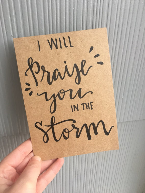 Praise You In The Storm Sign Bible Verse Modern Calligraphy