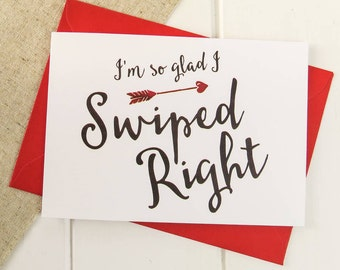 Funny Valentines Card -  Swiped Right Online Dating Valentines Card - Tinder Date - Anniversary Card