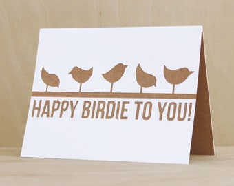 HAPPY BIRDIE  // Birthday Card Handmade, Funny Birthday Card, Birthday Card for her, Birthday for him, Birthday Card Best Friend