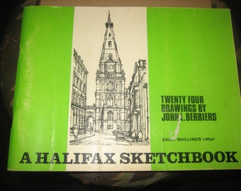 A Halifax Sketchbook 24 Drawings by John Berbiers