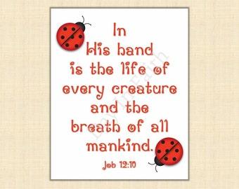Scripture Printable, Scripture Art, Christian, Job 12:10, Bible Verse, Lady Bug, Wall Art, Print, INSTANT DOWNLOAD SP60017