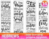 HEBREWS - 4 Bible journaling printable templates, illustrated christian faith bookmarks, black and white bible verse prayer journal stickers