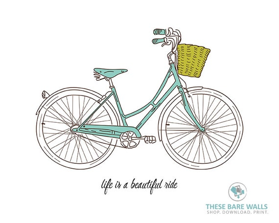 Printable Wall Art Life Is A Beautiful Ride Bicycle Print