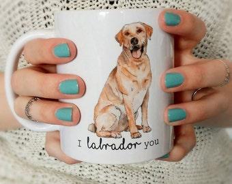 I Labrador You Printed Mug - Designed and Printed in the UK
