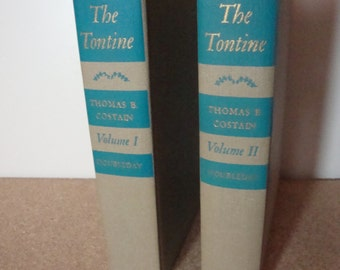 The Tontine by Thomas B. Costain Volumes I &2 Vintage Hardcover Novels 1955 Doubleday Books New York