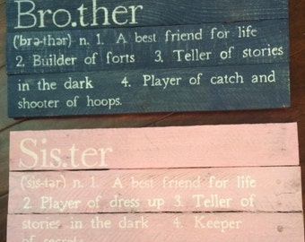 Brother/ sister signs