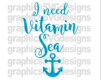 I Need Vitamin Sea Beach SVG File Summer SVG For Cricut and Cameo DXF for Silhouette Studio Cutting File Digital Download