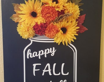 Happy Fall Yáll Flower Wood Sign