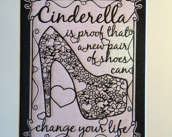 SALE - COMMERCIAL USE Cinderella is proof that a new pair of shoes can change your life Papercutting Template