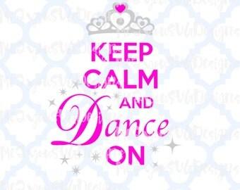 Keep Calm Dance On SVG,EPS,PNG,Studio