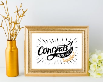 Gift Personalized sign Printable art graduation sign Celebration poster Custom name prints Customized gift for her Congrats you did it print