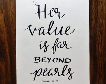 Her Value is Far Beyond Pearls Proverbs Art Print