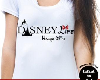Disney Life Happy Wife Shirt, Disney Life Happy Wife Tee