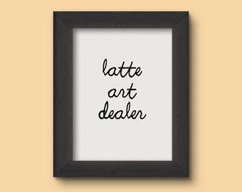 Wall Art Digital Print: Latte Art Dealer