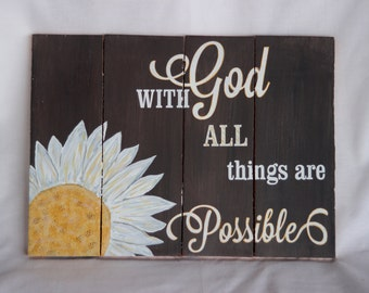 With God all things are Possible, Rustic pallet wood painted sign, Inspirational