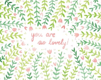You Are So Lovely - Art Print
